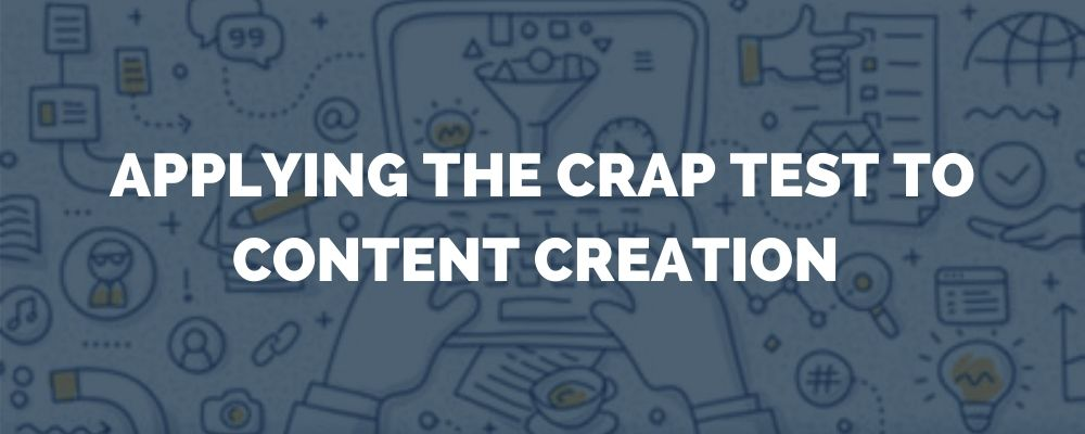 Applying The Crap Test To Content Creation