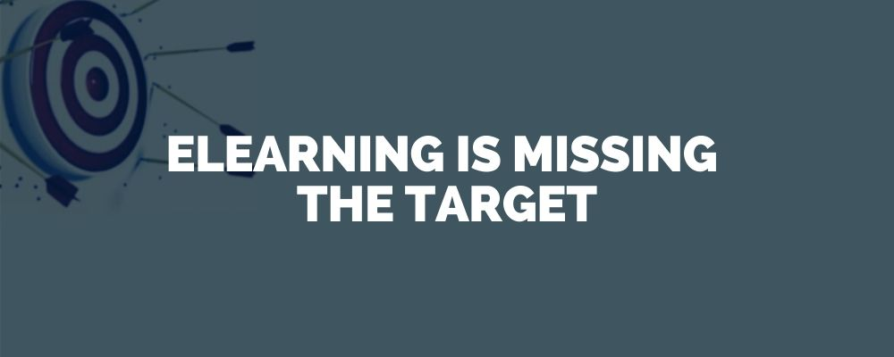 Elearning Is Missing The Target